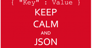 KEEP CALM and JSON